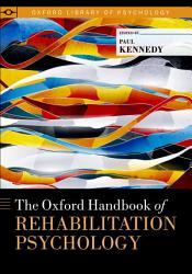 The Oxford Handbook of Rehabilitation Psychology PDF