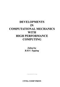 Developments in Computational Mechanics with High Performance Computing