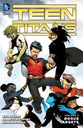 Teen Titans Vol. 2: Rogue Targets: Volume 2