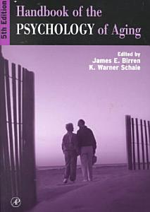 Handbook of the Psychology of Aging Book
