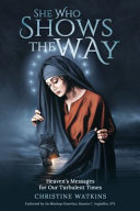 Download She Who Shows the Way Book