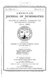 American Journal of Numismatics, and Bulletin of American Numismatic and Archæological Societies: Volumes 23-24