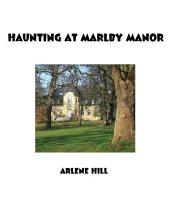 Haunting At Marlby Manor