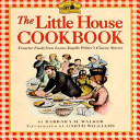 The Little House Cookbook Book