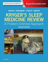 Kryger's Sleep Medicine Review E-Book: A Problem-Oriented Approach, Edition 2