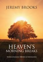 Heaven s Morning Breaks PDF