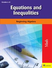 Equations and Inequalities: Beginning Algebra