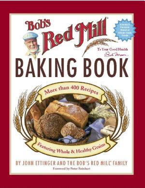 Bob s Red Mill Baking Book PDF