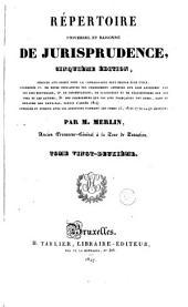 Répertoire universel et raisonné de jurisprudence: Volume22