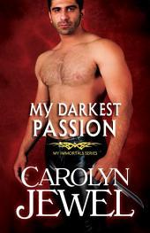 My Darkest Passion
