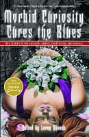 Morbid Curiosity Cures the Blues PDF
