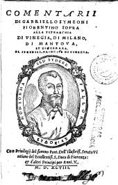 Comentarii di Gabriello Symeoni fiorentino sopra alla tetrarchia di Vinegia, di Milano, di Mantoua, et di Ferrara ...