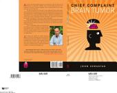 Chief Complaint: Brain Tumor