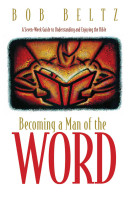 Download Becoming a Man of the Word Book