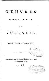 Oeuvres completes de Voltaire: tome trente-neuvième