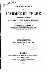 Dictionnaire de l'armée de terre, ou Recherches historiques sur l'art et les usages militaires des anciens et des modernes par le Général Bardin: 15