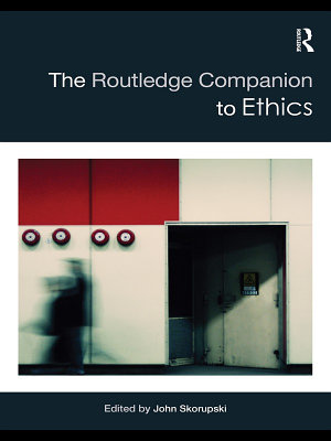 The Routledge Companion to Ethics PDF