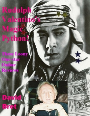 Rudolph Valentino s Magic Python  Those Loony One star On line Reviews