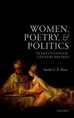 Women, Poetry, and Politics in Seventeenth-Century Britain