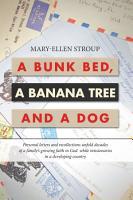 A Bunk Bed  a Banana Tree and a Dog PDF