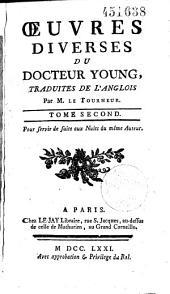 Les Nuits Traduites de l'anglois par M. Le Tourneur