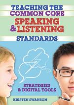 Teaching the Common Core Speaking and Listening Standards