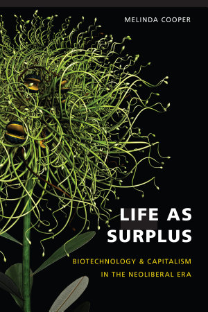 Life as Surplus