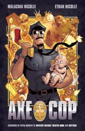Axe Cop: Volume 1