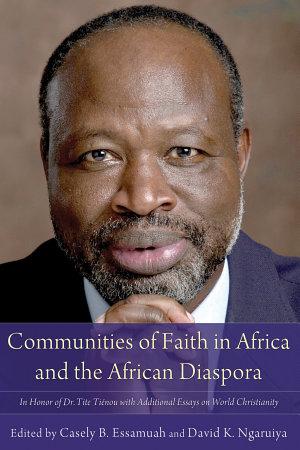 Communities of Faith in Africa and the African Diaspora PDF