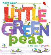 Little Green Peas: A Big Book of Colors (with audio recording)