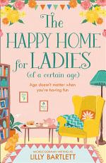 The Happy Home for Ladies  The Lilly Bartlett Cosy Romance Collection  Book 4  PDF