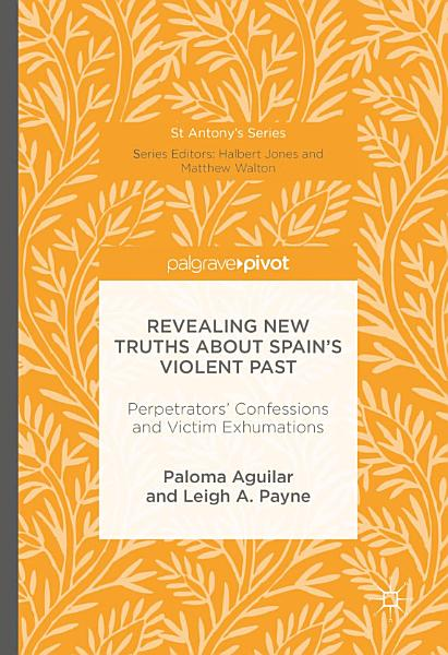 Revealing New Truths about Spain s Violent Past