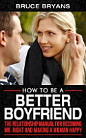 How To Be A Better Boyfriend PDF
