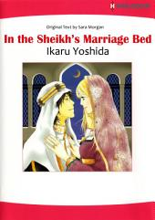 IN THE SHEIKH'S MARRIAGE BED: Harlequin Comics