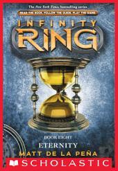 Infinity Ring Book 8: Eternity