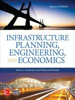 Infrastructure Planning  Engineering and Economics  Second Edition PDF