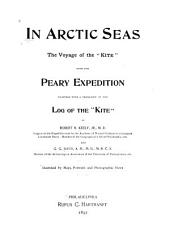 In Arctic Seas: A Narrative of the Voyage of the Kite with the Peary Expedition to North Greenland