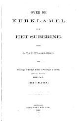 Over de kurklamel en het suberine: Volume 1