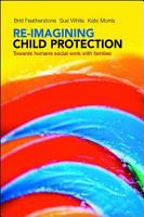 Re imagining child protection PDF