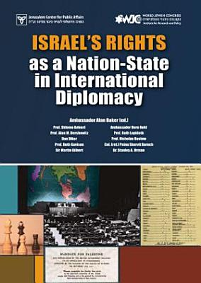 Israel   s Rights as a Nation State in International Diplomacy PDF