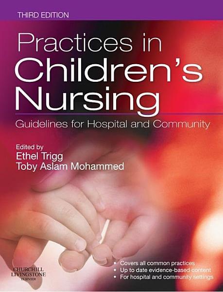 Practices in Children s Nursing E Book
