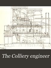 Colliery Engineer: Volume 25