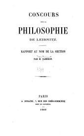 Concours sur la philosophie de Leibnitz: Rapport au nom de la section [de philosophie]