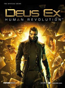 Deus Ex  Human Revolution   the Official Guide