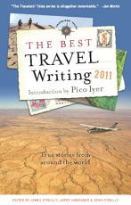 The Best Travel Writing 2011 PDF