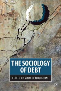 The Sociology of Debt PDF