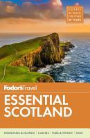 Fodor s Essential Scotland PDF