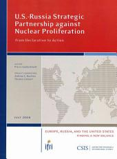 U.S.-Russia Strategic Partnership Against Nuclear Proliferation: From Declaration to Action