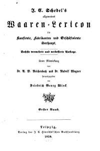 Allgemeines Waaren Lexicon f  r Kaufleute  Fabrikanten und Gesch  ftsleute   berhaupt PDF