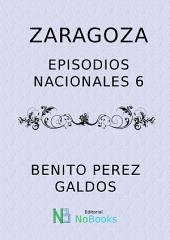 Zaragoza: Episodios Nacionales 06